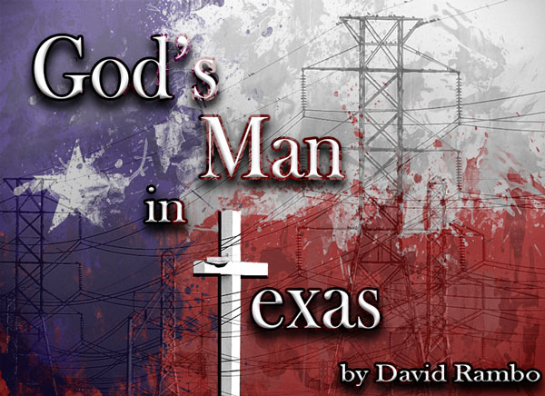 God's Man in Texas by David Rambo