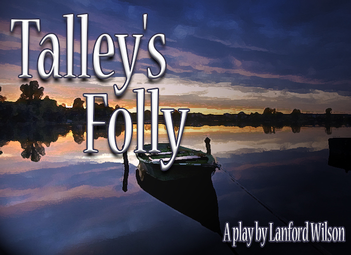 Talley's Folly, a play by Lanford Wilson