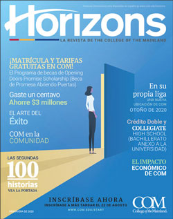 Horizons LA REVISTA DE COLLEGE OF THE MAINLAND
